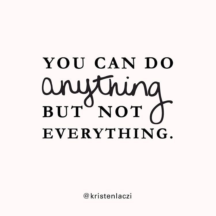 You can do anything, but not everything. | Stress Management | Time Management