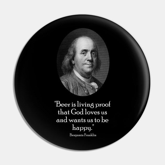 ben franklin and quote about beer warishellstore in 2020 ...