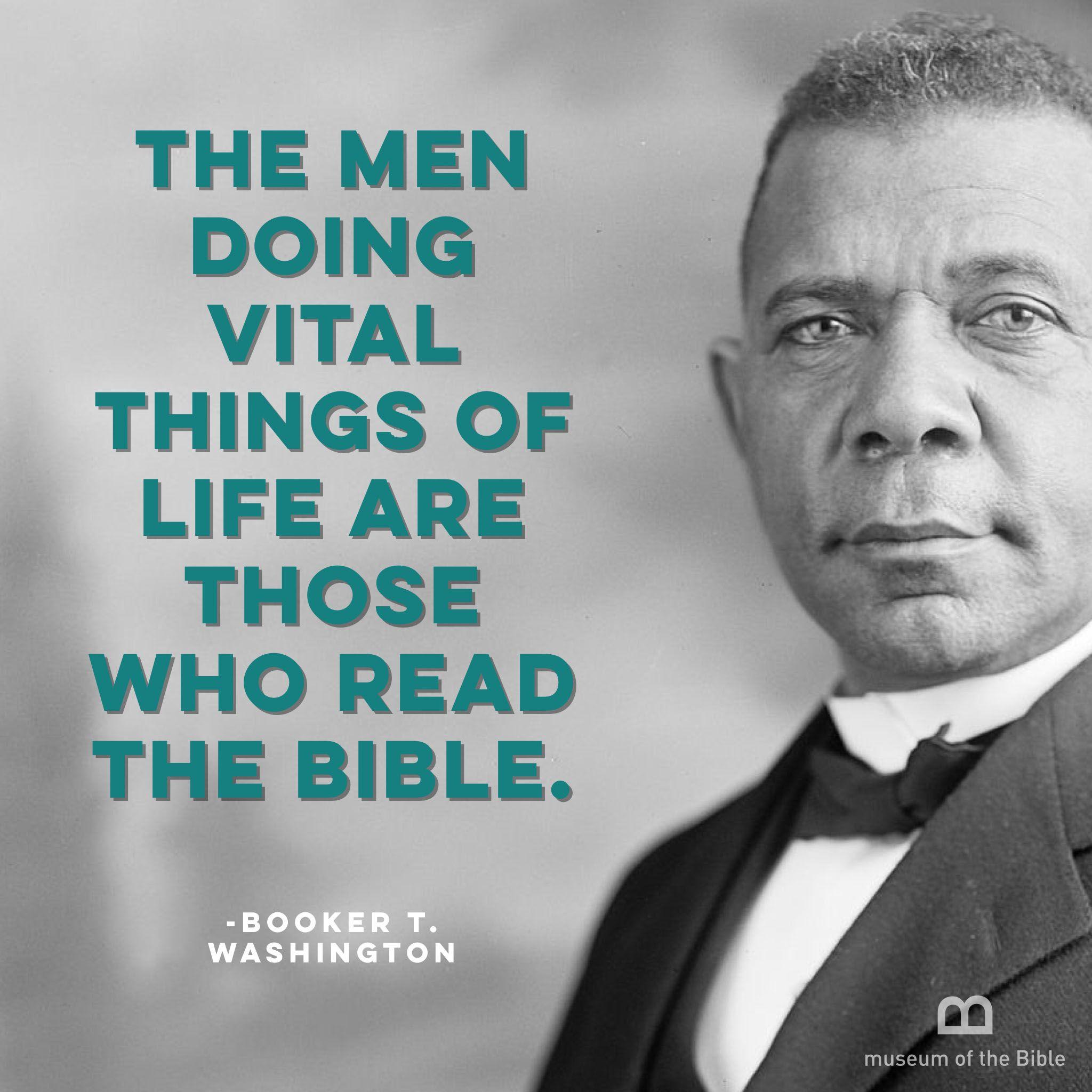 Booker T Washington Quotes Booker Twashington On The Bible Bible Impact Quotes  Pinterest .