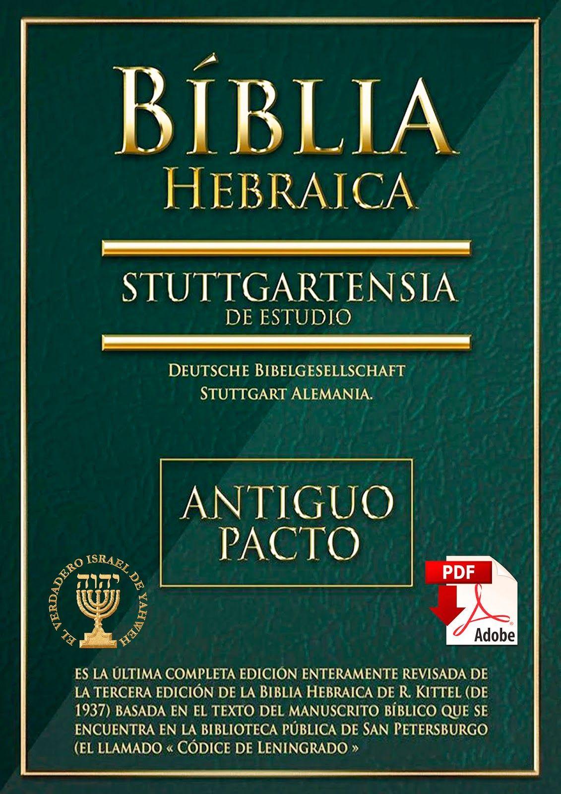 Biblia Hebraica Stuttgartensia Antiguo Pacto La Biblia Es Más Que Un Tesoro Histórico O Un Clásico Literario Para Biblia Cristiana Biblia Hebrea Biblia Gratis