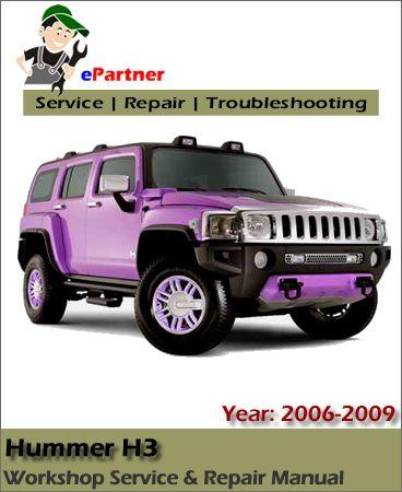 hummer h3 service repair manual 2006 2009 hummer service manual rh pinterest com White Hummer H3 2006 hummer h3 service manual