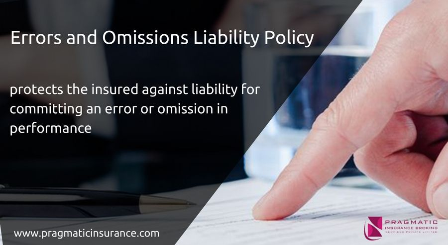 Errors and omissions protects the insured against