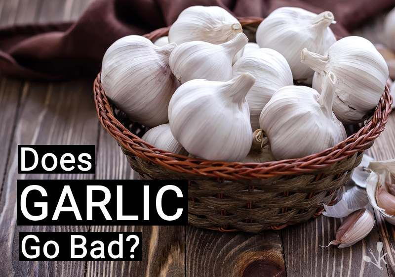 Does Garlic Go Bad How To Tell If Garlic Is Bad Kitchensanity Garlic How To Store Garlic Cooking Lessons