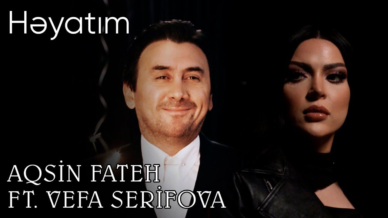 Aqsin Fateh Ft Vəfa Sərifova Həyatim Mp3 Yukle In 2021 Mp3 Movie Posters Poster
