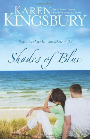 20. May 11, 2015 Shades of Blue  This book is the best book I've read so far this year. It had me crying from start to finish, mostly because the characters felt so real and relate-able. What an incredible story and author.