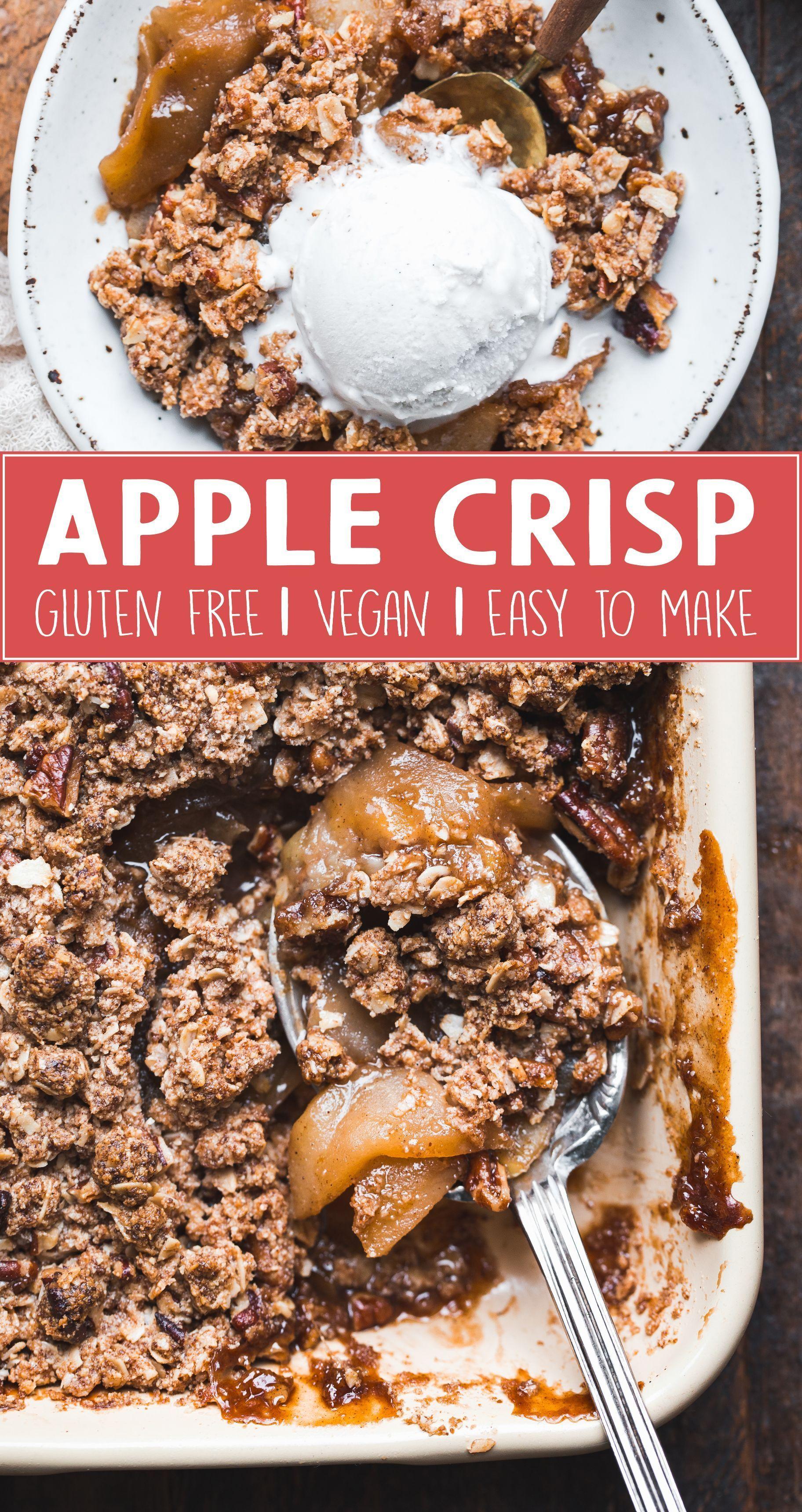 Gluten Free Vegan Apple Crisp Bakerita Recipe Vegan Apple Crisp Gluten Free Apple Crisp Apple Crisp