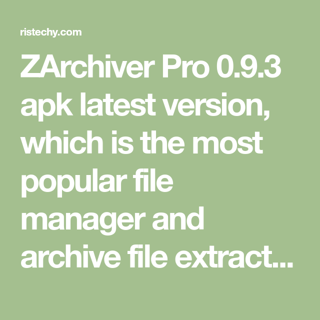 Zarchiver Apk For Android 4 1 2