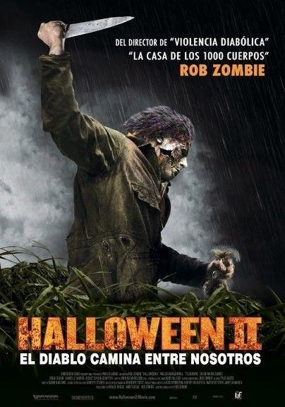 Halloween Ii H2 2009 Pelicula De Terror La Casa De Los 1000 Cuerpos Noche De Halloween