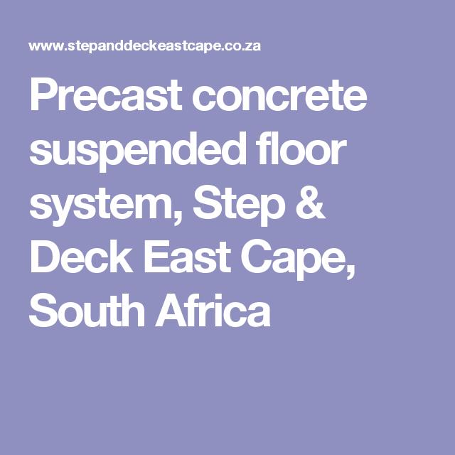 Precast Concrete Suspended Floor System, Step & Deck East