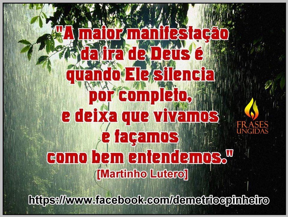 Frase De Martinho Lutero Imagens Divinas Voce Me Completa