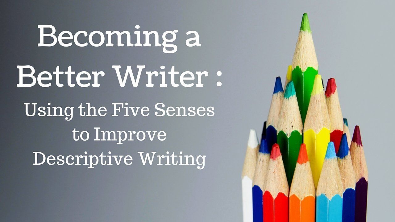 Sample Essay With Thesis Statement My Latest Skillshare Course The Becoming A Better Writer Workshop Using  The Five Senses To Improve Descriptive Writing Is Intended To Help Aspiring  Writers  Essay Tips For High School also Get Someone Online To Do Your Assignment My Latest Skillshare Course The Becoming A Better Writer Workshop  Short Essays For High School Students