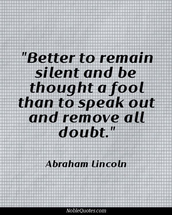 Abraham Lincoln Fool Quote : abraham, lincoln, quote, Abraham, Lincoln, Quotes, Http://noblequotes.com/, Advice, Quotes,, Wisdom, Meaningful