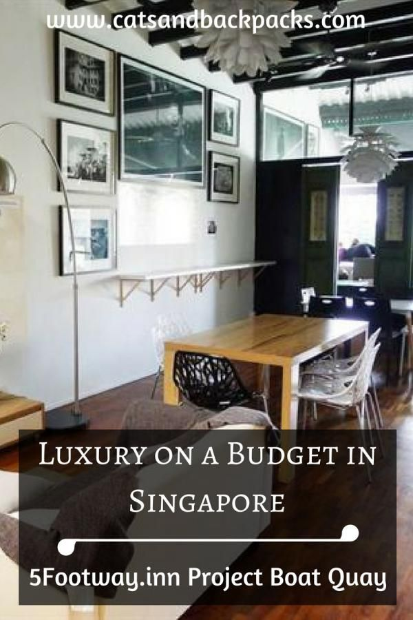 Luxury on a Budget in Singapore: 5footway.inn Project Boat Quay | Where to Stay in Singapore | Singapore Travel Costs | Backpacking Tips For Singapore