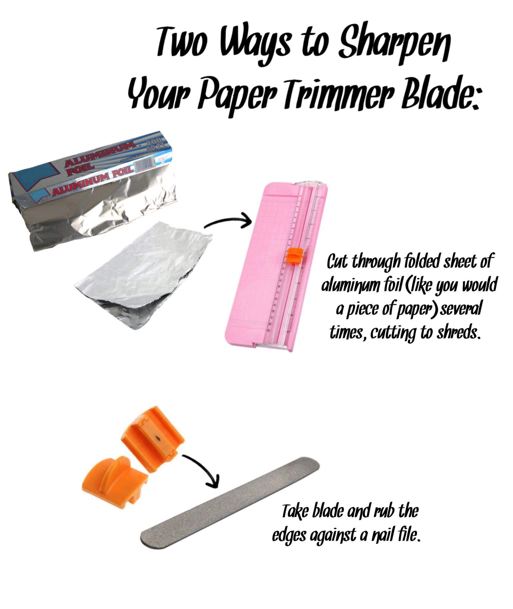 Two Ways To Sharpen Your Paper Trimmer Blade Card Making Tools Diy Stationery Paper Card Making Tutorials