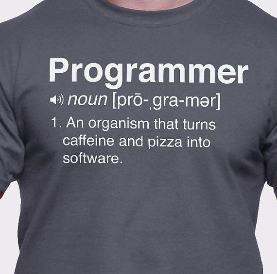 1019a0d0 med- Programmer Definition T-Shirt. Noun, 1. An organism that turns  caffeine and pizza into software. Below are the specifications of the  products.