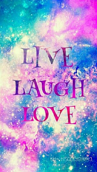 Pin By Tianna Young On Frases Love Quotes Wallpaper Love Wallpaper Galaxy Wallpaper Galaxy live laugh love wallpaper
