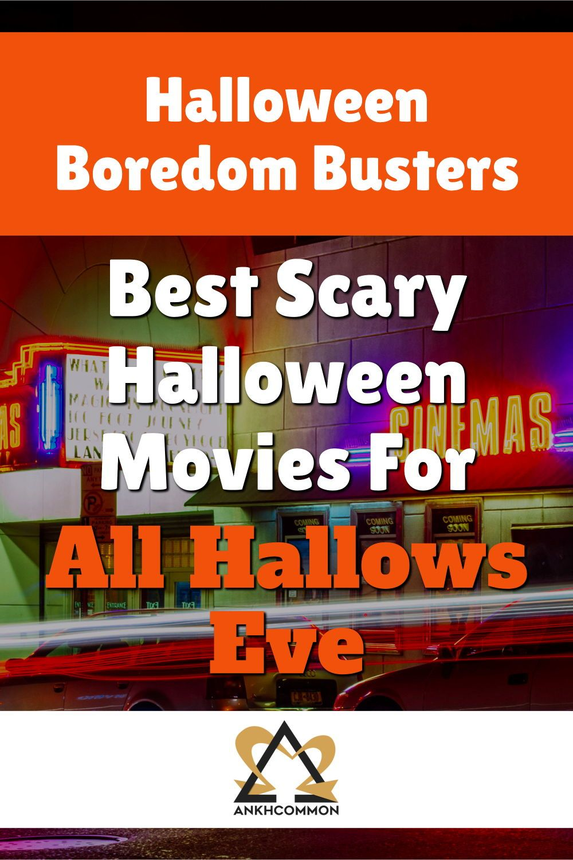 5 Best Halloween Movie Destinations Best Halloween Movies Halloween Movies Boredom Busters