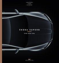 Škoda Superb - Eine neue Ära