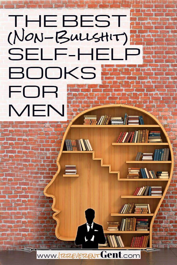 the best (bullshit-free!) self-help books for men | books worth