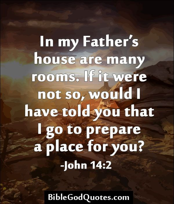 There Are Many Rooms In My Father S House Holy Bible