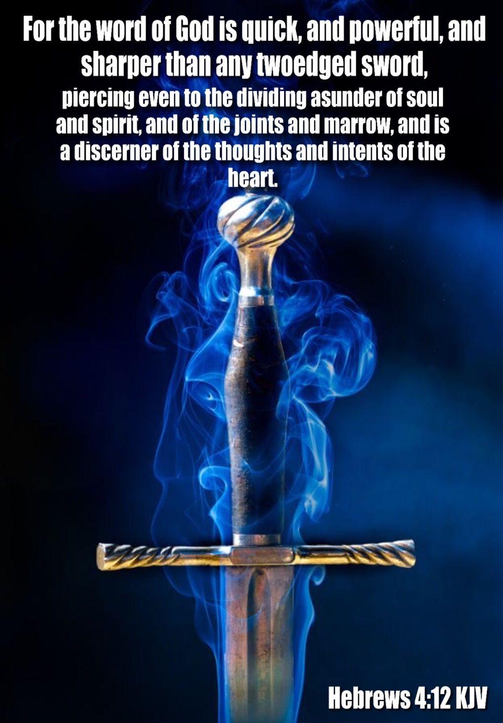 Hebrews 4:12 KJV...God's Word is alive! This means it is eternal, always current, always essential, always true, pure, and refined…  | Prophetic art, Art, Blue sword