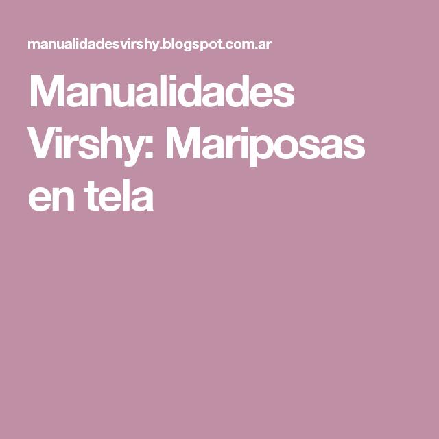 Manualidades Virshy: Mariposas en tela