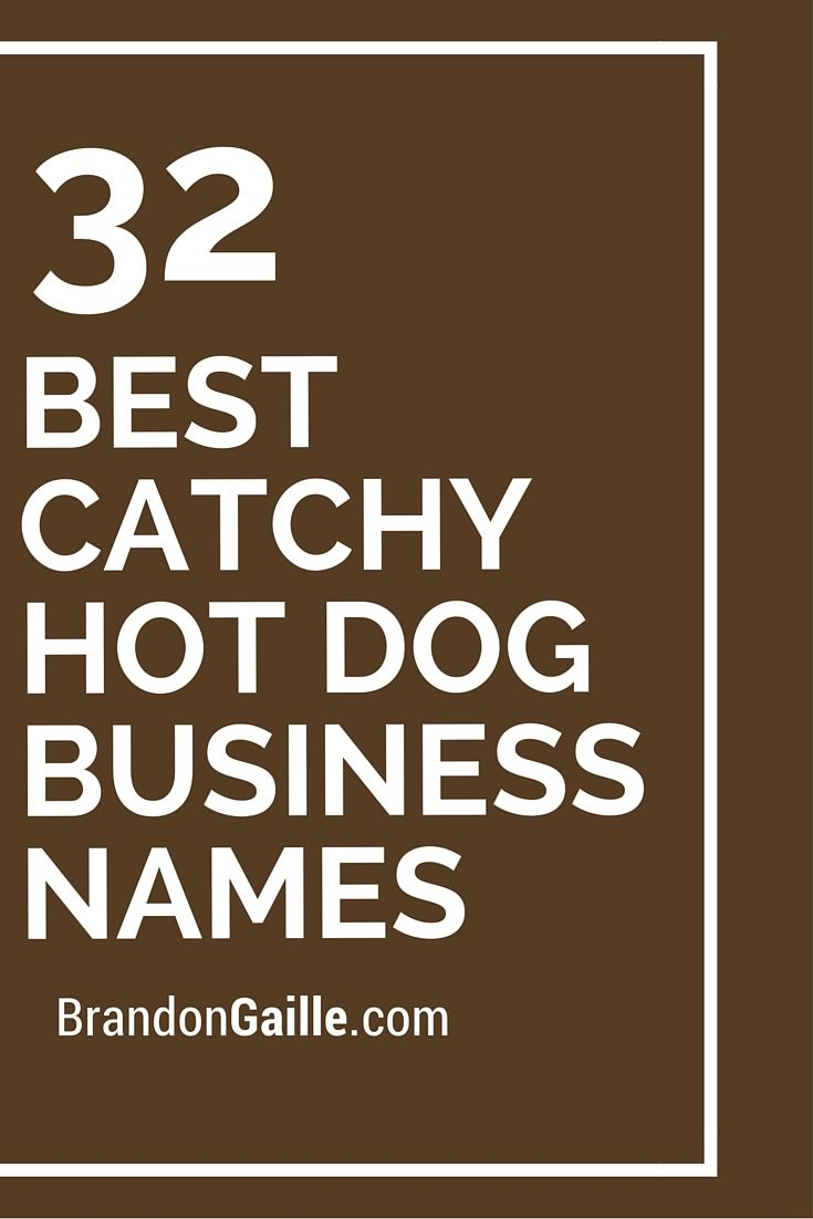301 Best Catchy Hot Dog Business Names Hot Dogs Hot Dog Cart