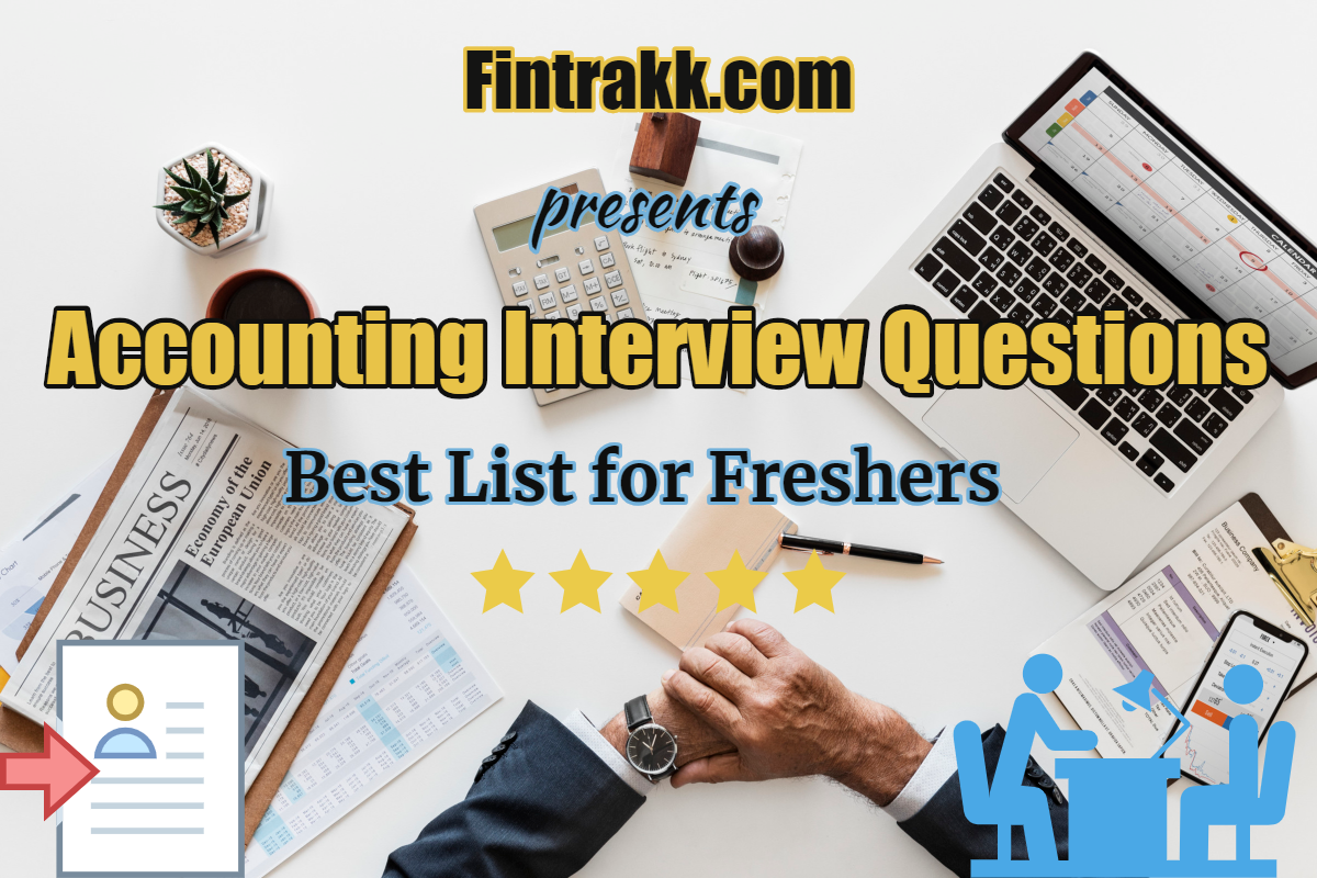 Accounting Interview Questions and Answers: Freshers Top ...