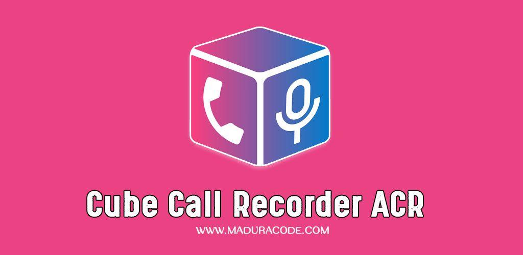 Cube Call Recorder ACR Premium v2 2 105 Apk | Premium