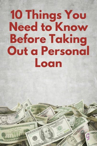 10 Things You Need To Know Before Taking Out A Personal Loan Personal Loans Credit Card Debt Relief Debt Relief Programs