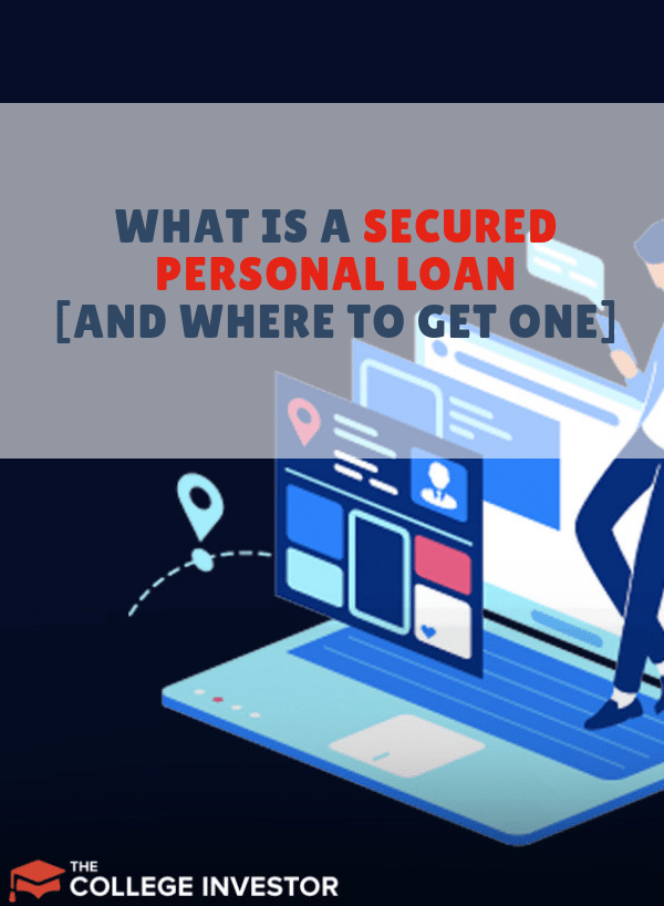 What Is A Secured Personal Loan And Where To Get One Personal Loans Personal Finance Blogs Loan