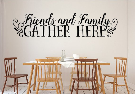 Family Vinyl Lettering Friends And Family Gather Here Family Etsy Wall Decals Living Room Dining Room Wall Art Family Wall Decals
