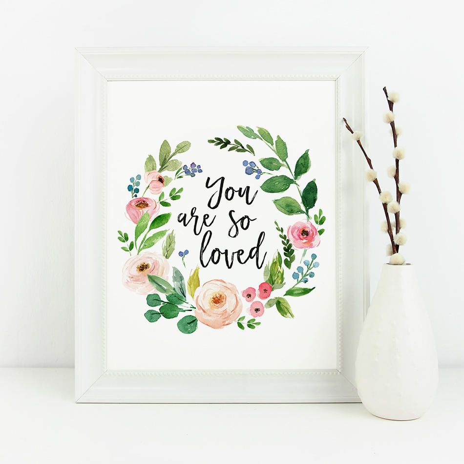 You Are So Loved Printable Nursery Wreath Print Floral Girl S
