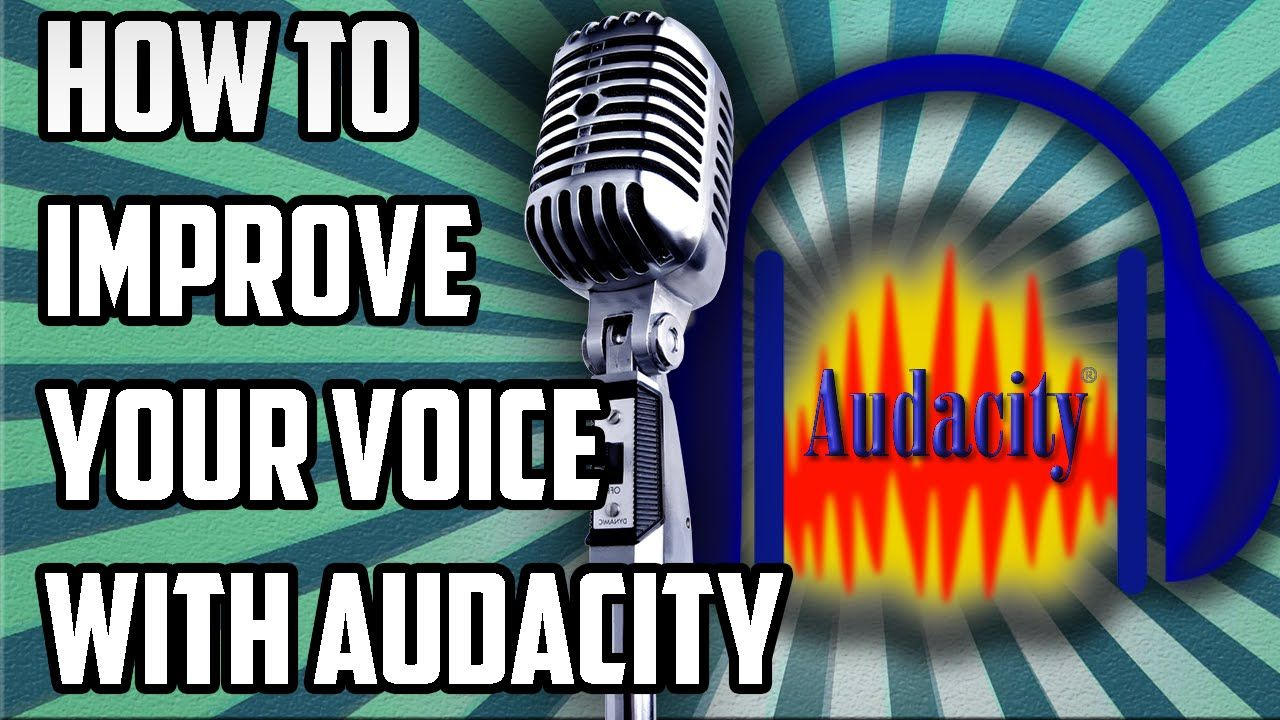 How To Make Your Voice Sound Better With Audacity (FREE