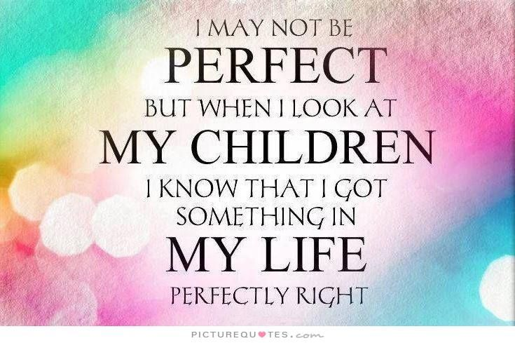 my kids are my life quotes