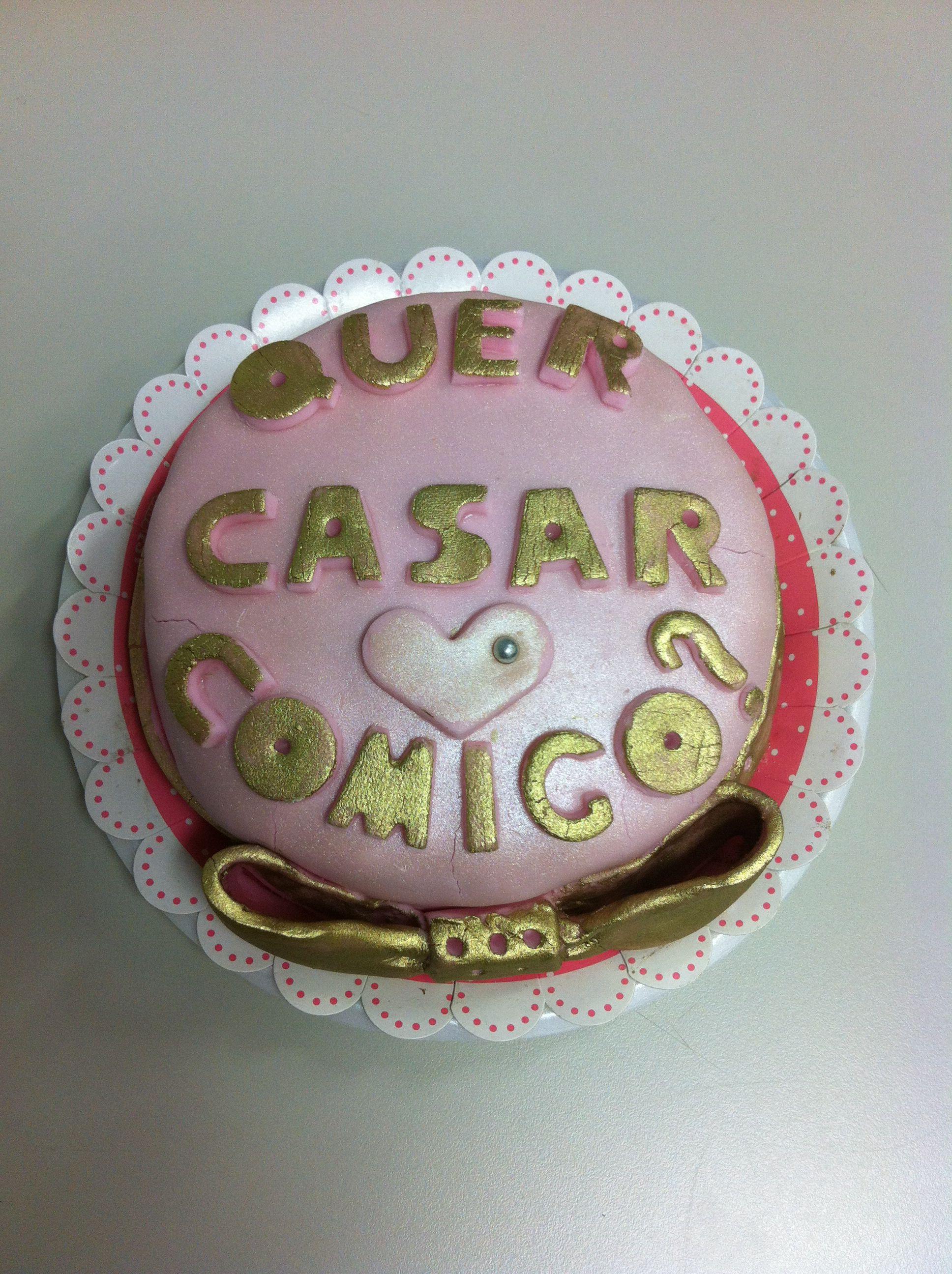 Proposal Cake Bolo Proposta: Quer casar comigo?