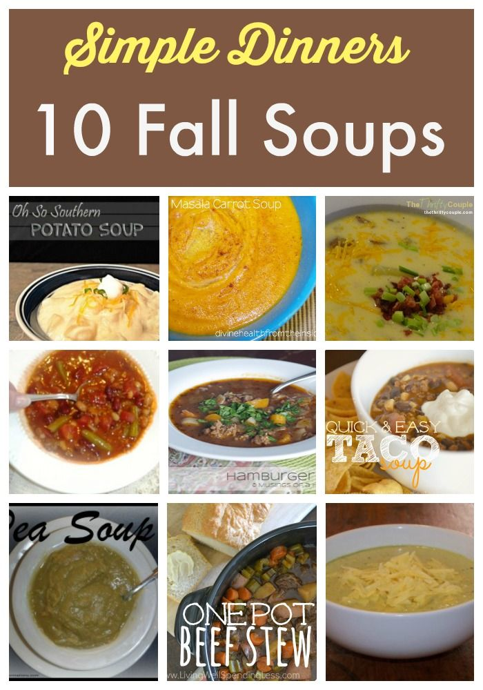Simple Dinners: 10 Fall Soups Your Family Will Love on a Crisp Autumn Day