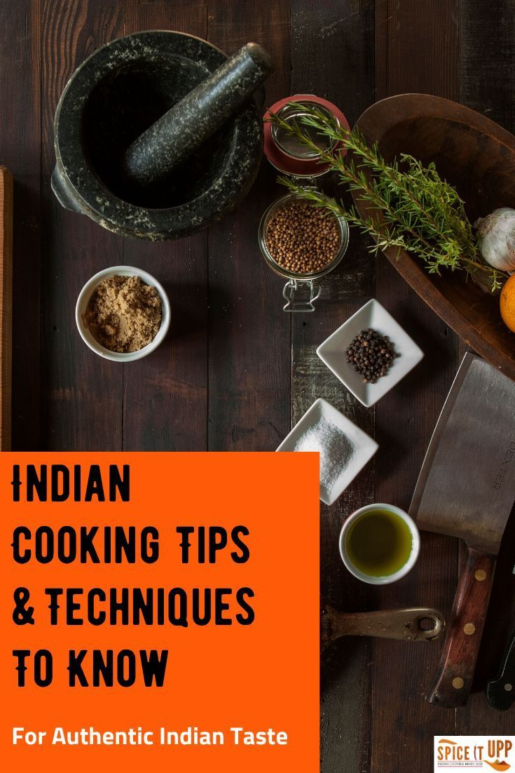 Indian Cooking Methods You Need To Know – Spiceitupp