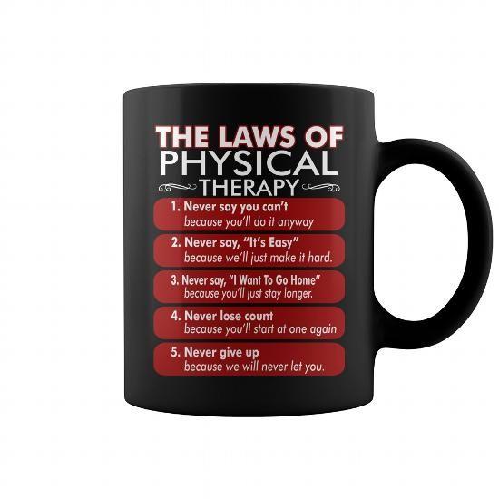 The Laws Of Physical Therapy Mug Lawyer mug, coffee mug, cool mugs ...
