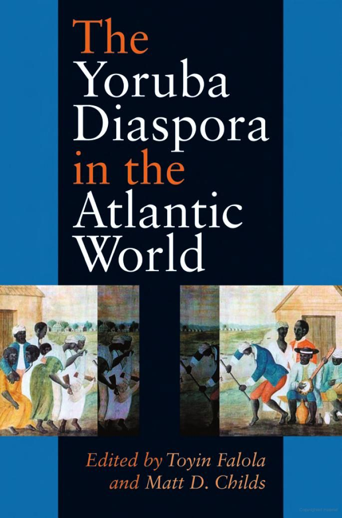 The Yoruba Diaspora In The Atlantic World Google Books African American Studies African Diaspora Comparative Literature