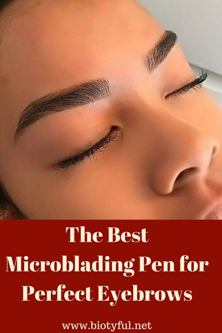 6 Top Eyebrow Microblading Pen for Perfect Eyebrows (With ...