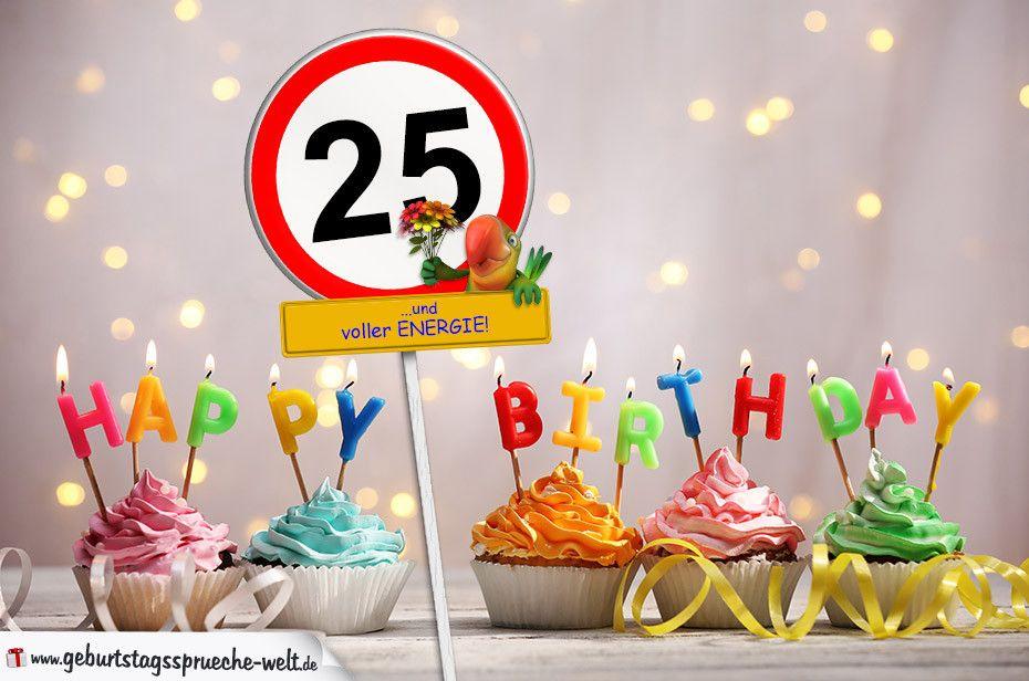 Geburtstagswunsche 25 Jahren Best Of 25 Geburtstag