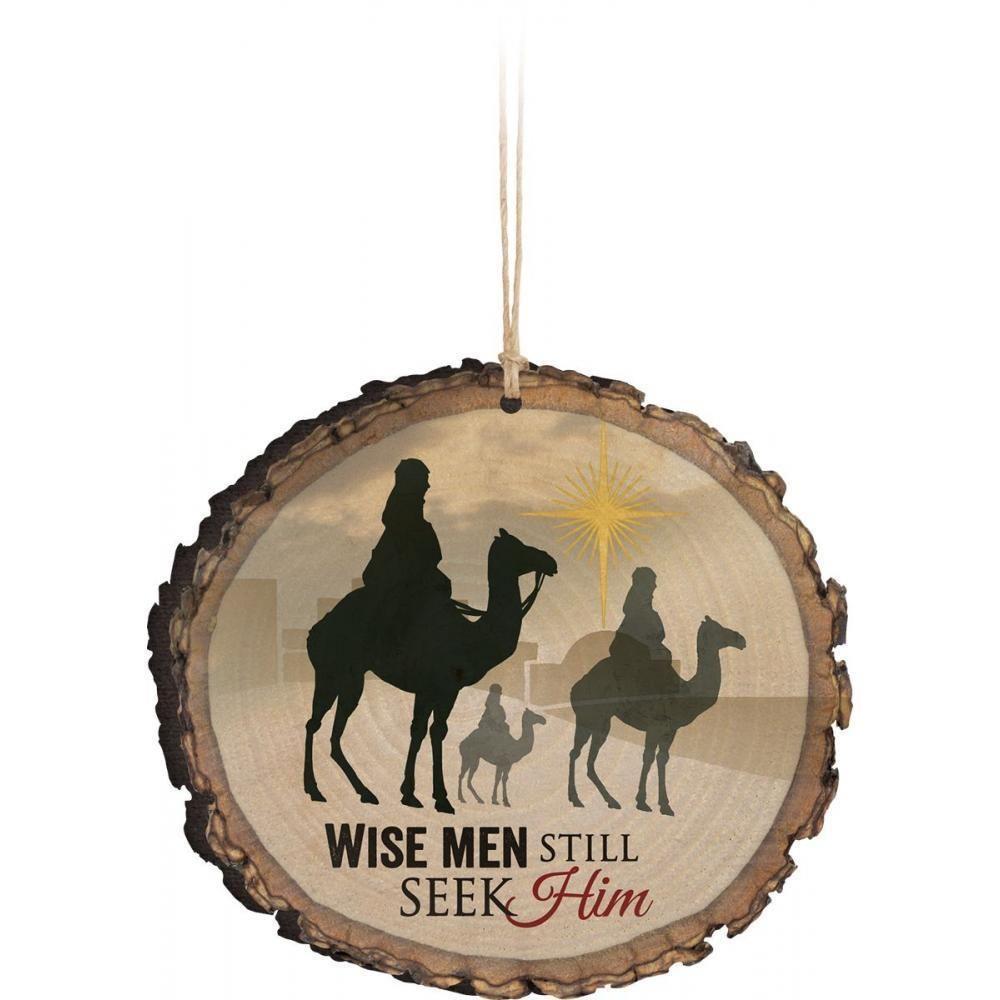 Primitive Wood Barky Christmas Ornament Wise Men Still Seek Him P Graham Dunn