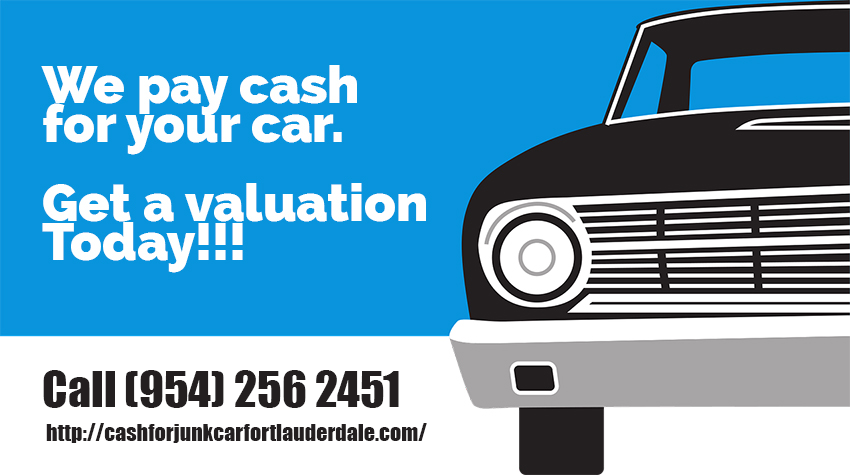We Pay Cash For Your car. Get A Valuation Today! Call (954