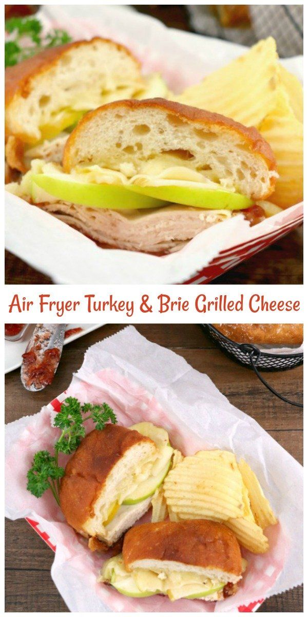 Air Fryer Turkey and Brie Grilled Cheese in 2020 Grilled