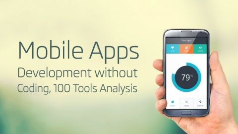 Mobile Apps Development without Coding,100 Tools Analysis