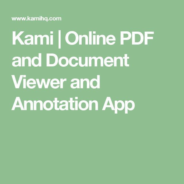Kami Online PDF and Document Viewer and Annotation App