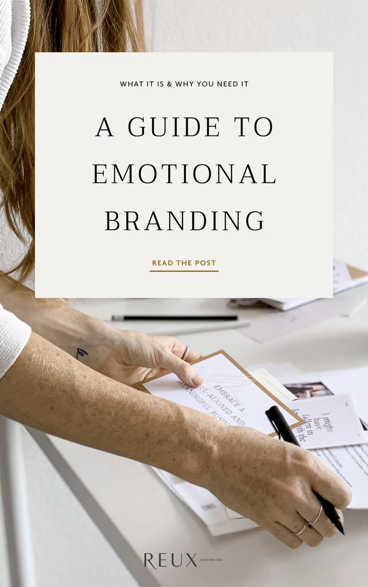 A Guide to Emotional Branding: What It Is & How to Use It - Blog | Reux Design Co. | Branding and Web Design Education