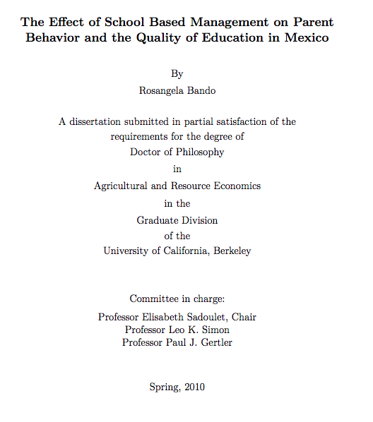 Bando R 2010 The Effect Of School Based Management On Parent Behavior And Quality Education In Mexi University California Dissertation