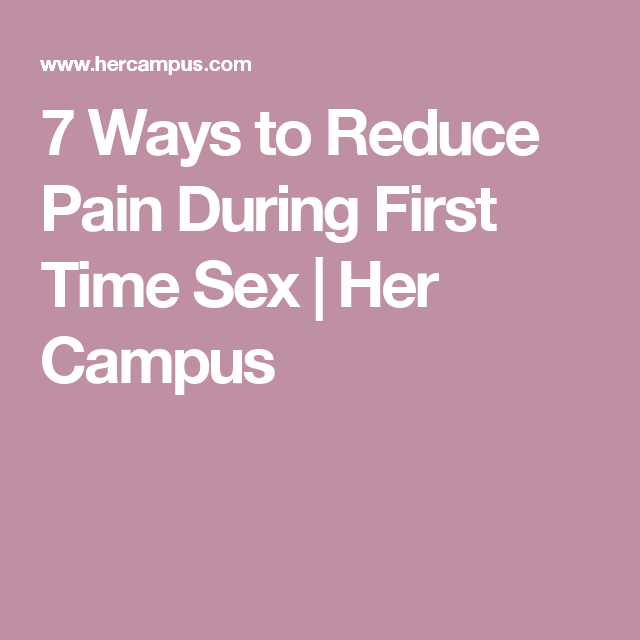 How to reduce pain of sex